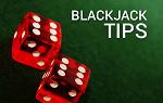 Tips for UK Blackjack