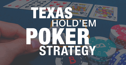 Best Texas Holdem Strategy