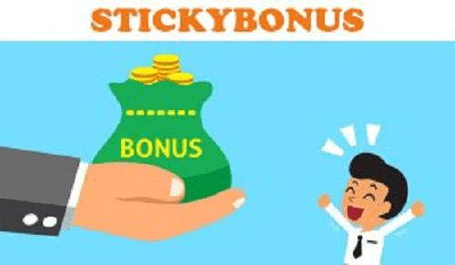 Sticky Bonus
